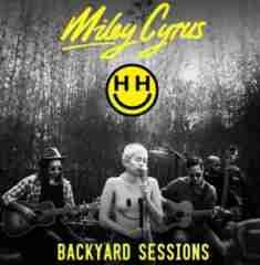 Happy Hippie Backyard Sessions BY Miley Cyrus